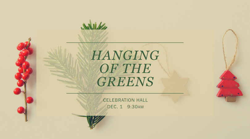 Hanging of the Greens Service, Dec. 1, 9 AM, at Trinity Heights UMC.